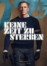 Das offizielle deutsche Teaser-Poster zu KEINE ZEIT ZU STERBEN (Print) © Universal Pictures
